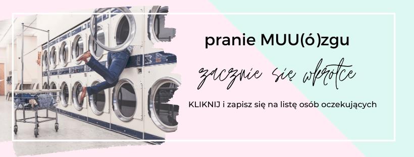 pranie MUU(ó)zgu
